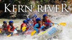 White Water Rafting @ Sierra South | Kernville | California | United States